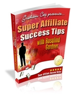 Thumbnail Super Affiliate Success Tips with Rosalind Gardner With GR (Giveaway Rights)