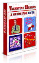 Thumbnail Valentine Hearts : A Guide for Guys With GR (Giveaway Rights)