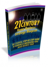 Thumbnail 21st Century Home Business Strategy Blueprint