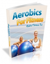 Thumbnail Aerobics For Fitness With MRR (Master Resell Rights)
