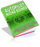 Thumbnail Autopilot Niche Ezines With MRR (Master Resale Rights)