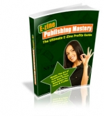 Thumbnail E-zine Publishing Mastery With MRR (Master Resale Rights)