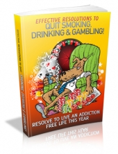 Thumbnail Effective Resolutions To Quit Smoking, Drinking & ***! With MRR (Master Resale Rights)