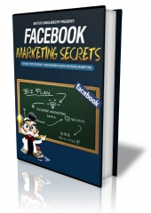 Thumbnail Facebook Marketing Secrets With MRR (Master Resale Rights)