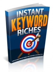 Thumbnail Instant Keyword Riches With MRR (Master Resell Rights)
