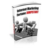 Thumbnail Internet Marketing Fortune Jumpstart With MRR (Master Resale Rights)