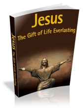 Thumbnail Jesus : The Gift Of Life Everlasting With MRR (Master Resale Rights)