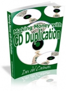 Thumbnail Making Money With CD Duplication With MRR (Master Resell Rights)