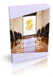 Thumbnail Mega Bucks Meetings With MRR (Master Resell Rights)