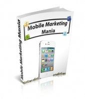 Thumbnail Mobile Marketing Mania With MRR (Master Resale Rights)