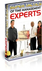 Thumbnail Super Tactics of Time Management Experts With PLR (Private Label Rights)