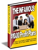 Thumbnail The Infamous $10.00 Profit Plans - With Master Resale Rights