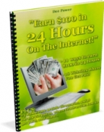 Thumbnail Earn $100 in 24 Hours On The Internet - With Private Label Rights