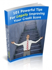 Thumbnail 101 Powerful Tips For Legally Improving Your Credit Score - With Private Label Rights