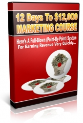 Thumbnail 12 Days To $12,000 Marketing Course - With Personal Use Rights