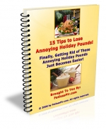 Thumbnail 15 Tips To Lose Annoying Holiday Pounds - With Master Resale Rights