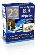 Thumbnail 23 Internet Marketing B.S. Dispelled Report With Private Label Rights