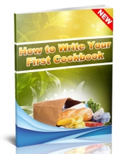 Thumbnail How to Write Your First Cookbook - With Resale Rights