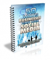 Thumbnail 50 Ways Businesses Can Use Social Media - With Master Resell Rights