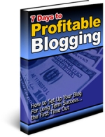 Thumbnail 7 Days to Profitable Blogging - With Private Label Rights