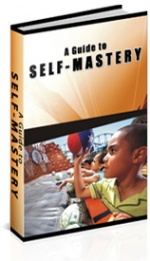 Thumbnail A Guide To Self-Mastery - With Private Label Rights