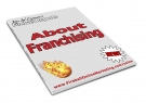 Thumbnail About Franchising - With Resell Rights