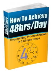 Thumbnail How To Achieve 48hrs/Day - With Master Resell Rights