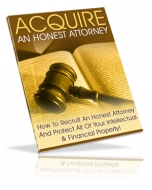 Thumbnail Acquire An Honest Attorney - With Master Resale Rights