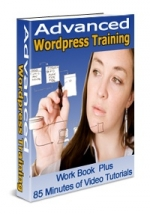 Thumbnail Advanced Wordpress Training - With Private Label Rights