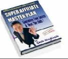Thumbnail The Super Affiliate Master Plan With Resell Rights