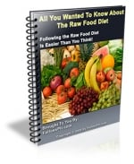 Thumbnail All You Wanted To Know About The Raw Food Diet With Master Resale Rights