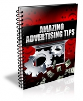 Thumbnail Amazing Advertising Tips - With Private Label Rights