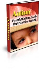 Thumbnail Autism - Essential Guide to Finally Understanding Autism! - With Master Resale Rights