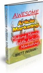 Thumbnail Awesome Article Marketing - With Private Label Rights & Master Resale Rights