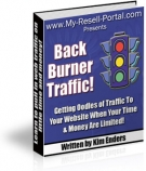 Thumbnail Back Burner Traffic! - With Resell Rights