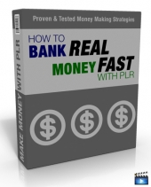 Thumbnail How To Bank Real Money Fast With PLR - With Master Resell Rights