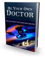 Thumbnail Be Your Own Doctor - With Private Label Rights