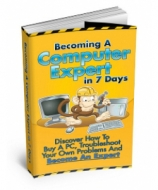 Thumbnail Becoming A Computer Expert In 7 Days - With Master Resale Rights