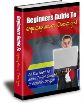 Thumbnail Beginners Guide To Graphics Design - With Private Label Rights