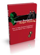 Thumbnail Better Business Budget Planning - With Master Resell Rights