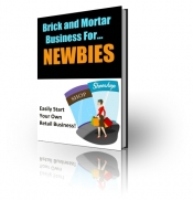 Thumbnail Brick And Mortar Business For Newbies - With Private Label Rights