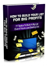 Thumbnail How To Build Your List For Big Profits - With Master Resell Rights