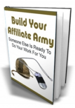Thumbnail Build Your Affiliate Army - With Master Resale Rights