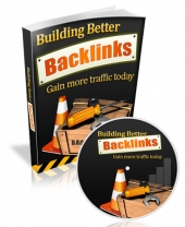 Thumbnail Building Better Backlinks - With Master Resell Rights