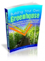 Thumbnail Building Your Own Greenhouse - With Master Resale Rights