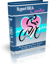 Thumbnail Ripped With Cardio - With Master Resell Rights