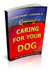 Thumbnail Caring For Your Dog - With Private Label Rights