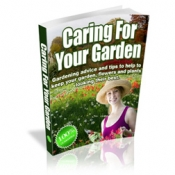 Thumbnail Caring For Your Garden - With Master Resale Rights