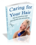Thumbnail Caring For Your Hair - With Master Resale Rights