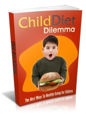 Thumbnail Child Diet Dilemma - With Master Resell Rights